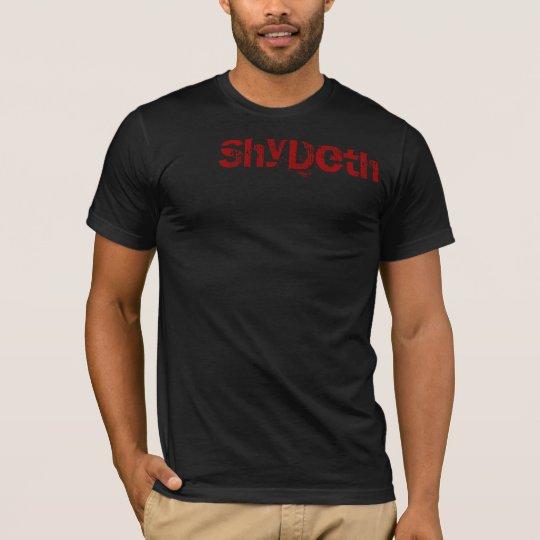 SHYDETH ! T-Shirt