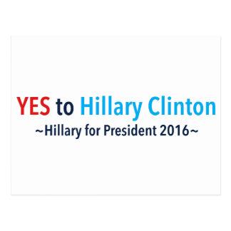 Sí a Hillary Clinton (elija su propio color) Tarjetas Postales