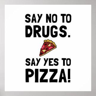 Sí a la pizza póster