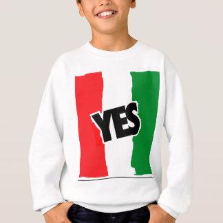 Sí a los italianos sudadera