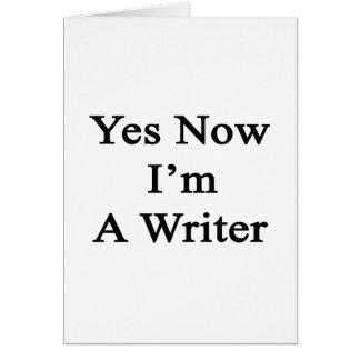 Sí ahora soy escritor tarjetón