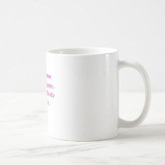 Si aint feliz del aint de la mamá nadie feliz taza básica blanca