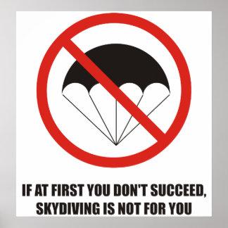 Si al principio usted no tenga éxito, abandone el póster