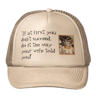 Si al principio usted no tenga éxito, hágalo… gorra