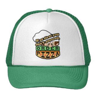 Si al principio usted no tenga éxito la pizza de l gorro de camionero