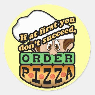 Si al principio usted no tenga éxito la pizza de pegatina redonda