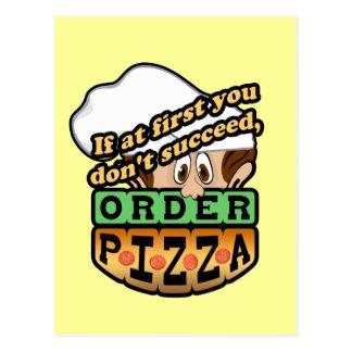 Si al principio usted no tenga éxito la pizza de tarjeta postal