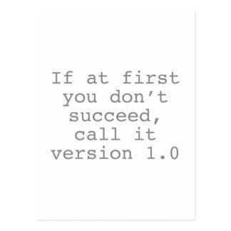 Si al principio usted no tenga éxito, llámelo la postal
