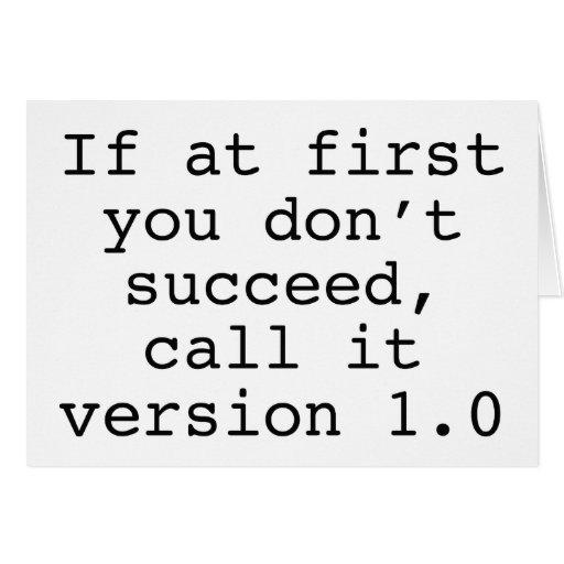 Si al principio usted no tenga éxito, llámelo la v felicitaciones