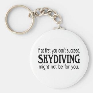 Si al principio usted no tenga éxito Skydiving Llavero Redondo Tipo Pin