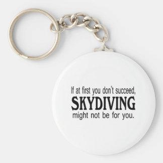Si al principio usted no tenga éxito Skydiving no  Llavero Redondo Tipo Pin