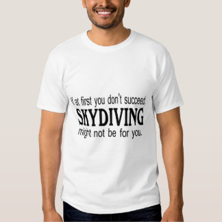 Si al principio usted no tenga éxito Skydiving Playera