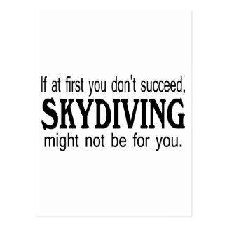 Si al principio usted no tenga éxito Skydiving Tarjetas Postales