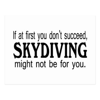 Si al principio usted no tenga éxito Skydiving Tarjeta Postal