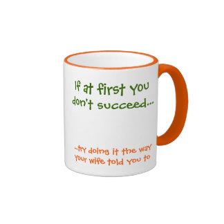 Si al principio usted no tenga éxito. taza de café
