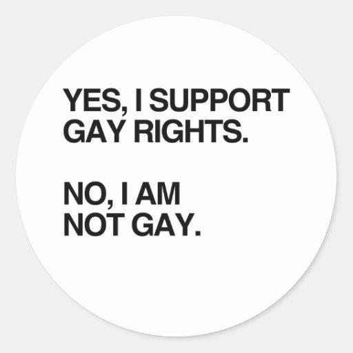 SÍ, APOYO al GAY RIGHTS.png Pegatina Redonda