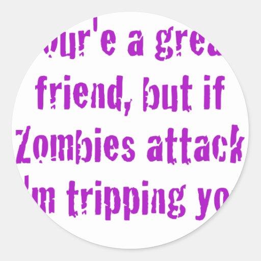 Si ataque Im de los zombis que le dispara Pegatina Redonda