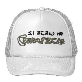 Si Bebes, no Conduzcas Sombrero Mesh Hat