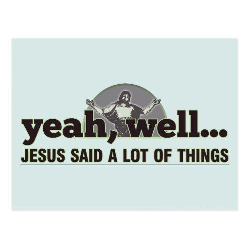 Sí, bien… Jesús dijo muchas cosas Tarjeta Postal