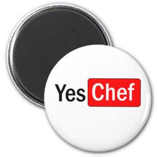 Sí cocinero imán redondo 5 cm