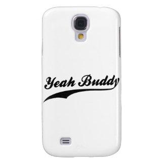 ¡Sí compinche! Funda Para Samsung Galaxy S4