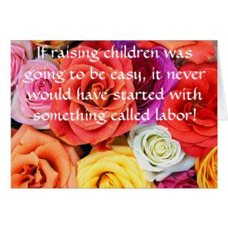 Si cría a niños… tarjeta de felicitación