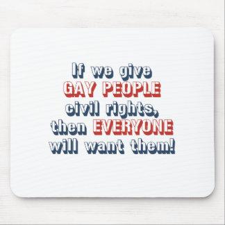 Si damos a gente gay las derechas civiles, entonce alfombrillas de raton