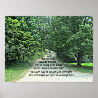 Si dios caminara con nosotros y hablara con nosotr póster