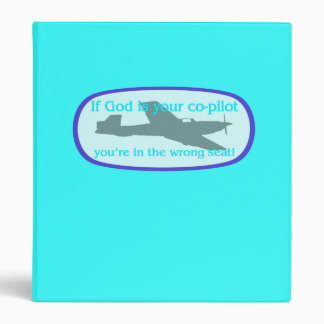 ¡Si dios es su copiloto. .you están en el incorrec