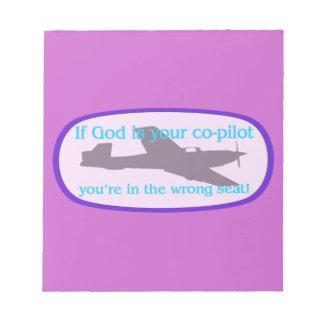 ¡Si dios es su copiloto. .you están en el incorrec Blocs De Notas