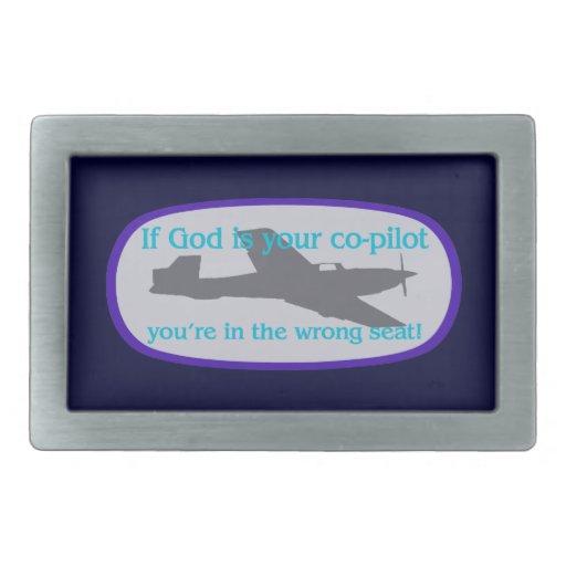 ¡Si dios es su copiloto. .you están en el incorrec Hebillas Cinturon