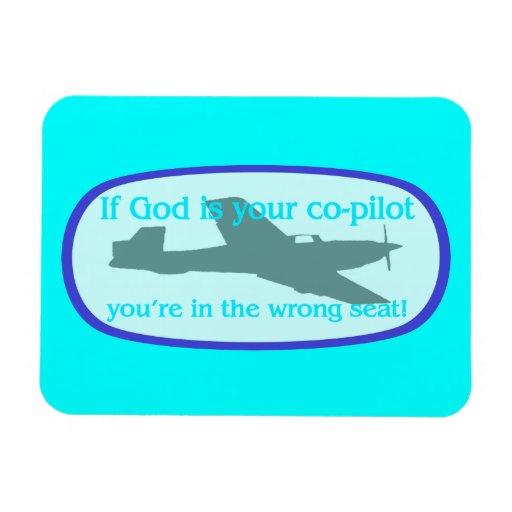 ¡Si dios es su copiloto. .you están en el incorrec Imán