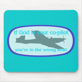 ¡Si dios es su copiloto. .you están en el incorrec Tapete De Ratones