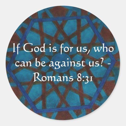 Si dios está para nosotros que puedan ser contra pegatina redonda