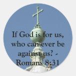 ¿Si dios está para nosotros, que pueden nunca Pegatina Redonda
