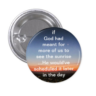Si dios había significado pin redondo 2,5 cm