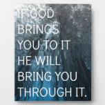 Si dios le le trae placa para mostrar