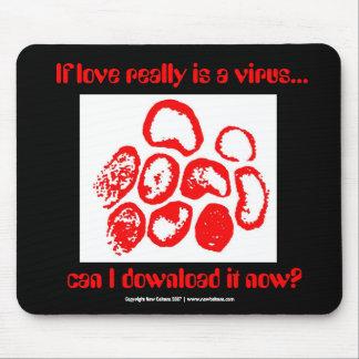 Si el amor es realmente un virus…, tapetes de raton