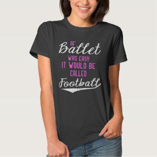 Si el ballet era fácil playeras