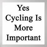Sí el ciclo es más importante posters