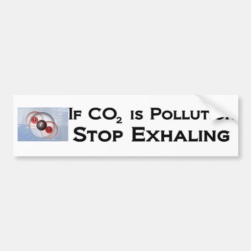 Si el CO2 es contaminación, pare el exhalar Etiqueta De Parachoque