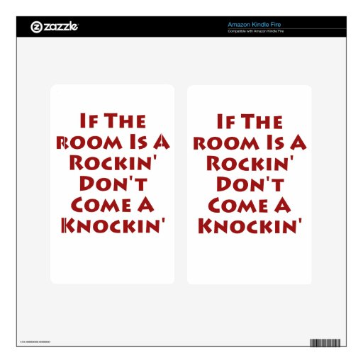 Si el cuarto es un Rockin Kindle Fire Pegatina Skin