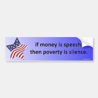 si el dinero es discurso… pegatina para auto