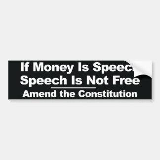 Si el dinero es discurso… Pegatina para el Pegatina Para Auto
