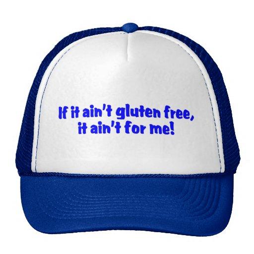 Si él gluten de Aint libre él Aint para mí Gorros Bordados