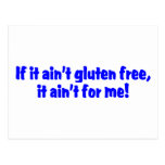 Si él gluten de Aint libre él Aint para mí Tarjeta Postal