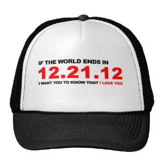 Si el mundo termina - te amo gorras de camionero