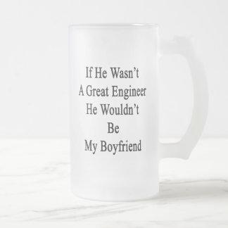 Si él no fuera gran ingeniero él no sería mi BO Taza Cristal Mate