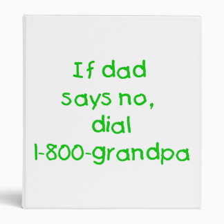 Si el papá dice no (el verde)
