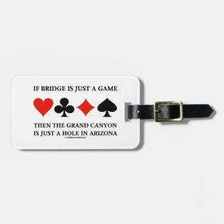 Si el puente es apenas un agujero del Gran Cañón d Etiqueta Para Equipaje